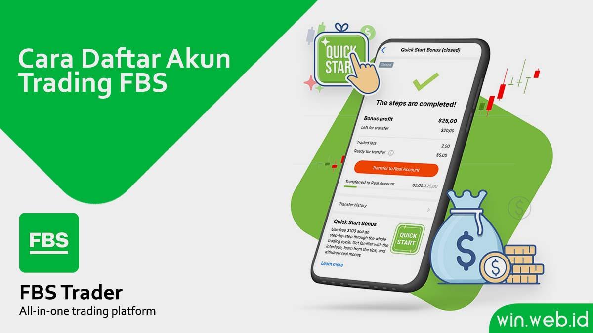 Cara Daftar Akun Fbs Untuk Trading Forex Terbaru Juli 2021 Winweb Indonesia