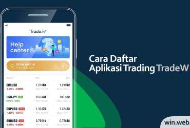 Cara Daftar TradeW