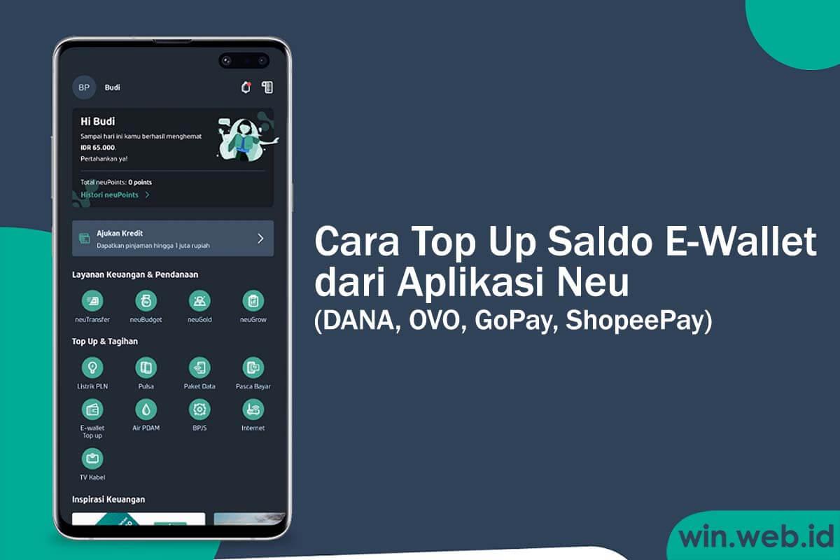 cara top up e-wallet dari aplikasi neu terbaru