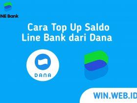 Cara Top Up Saldo Line Bank dari Dana