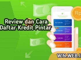 Review dan Cara Mengajukan Pinjaman Kredit Pintar