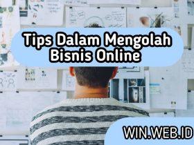 Tips dalam mengolah bisnis online