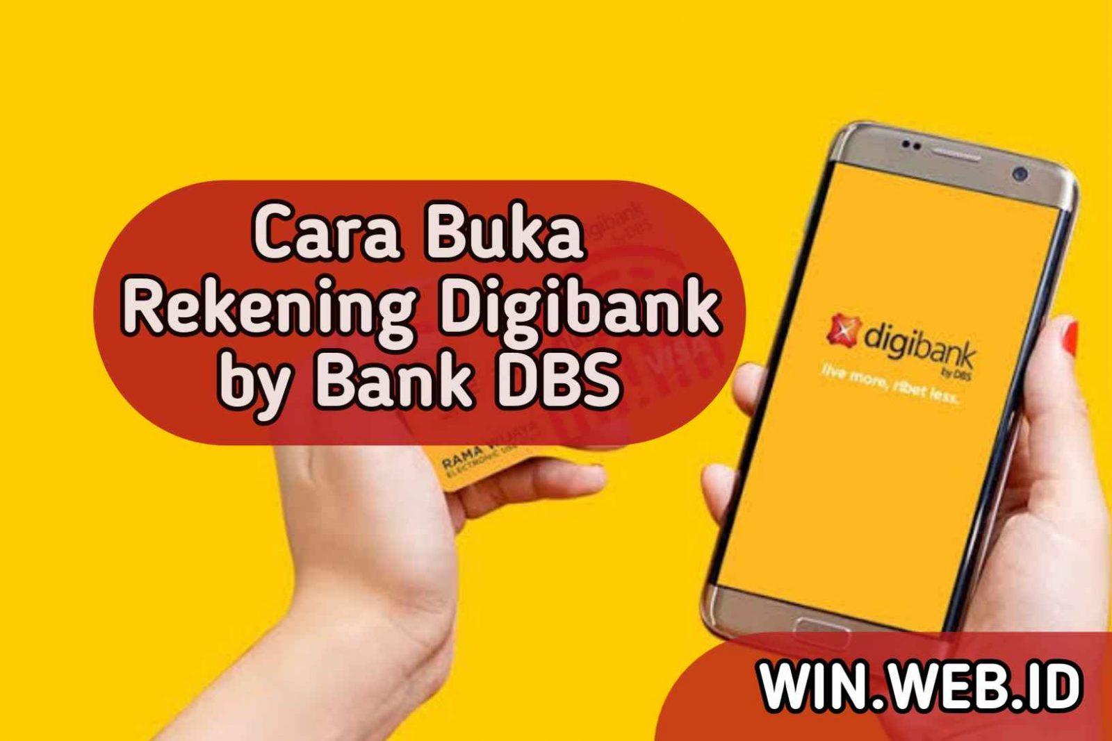 cara buka rekening digibank by bank dbs